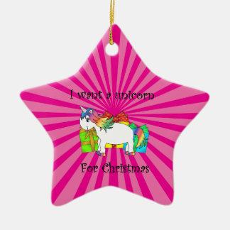 I want a unicorn for Christmas on pink sunburst Ceramic Ornament