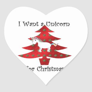 I want a unicorn for Christmas on red Heart Sticker