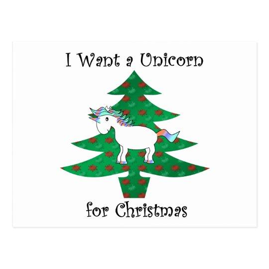 I want a unicorn for Christmas Postcard