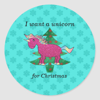I want a unicorn for christmas classic round sticker
