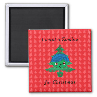 I want a zombie for christmas 2 inch square magnet