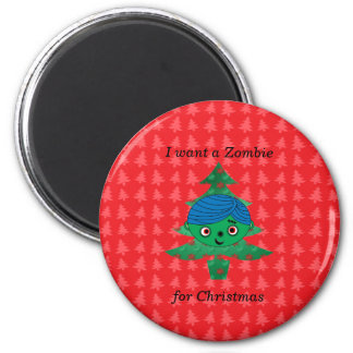 I want a zombie for christmas 2 inch round magnet