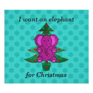 I want an elephant for christmas purple glitter poster