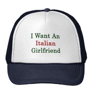 I Want An Italian Girlfriend Trucker Hat