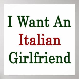 I Want An Italian Girlfriend Print