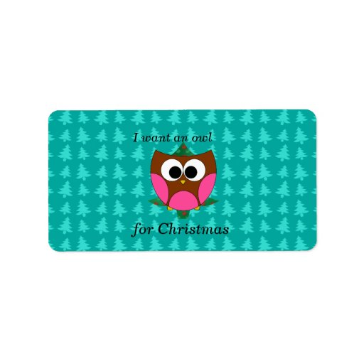 I want an owl for christmas address label