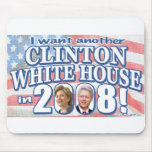 I Want Another Clinton White House Mousepad