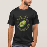 I Want Avocado, Not Your Opinion T-Shirt