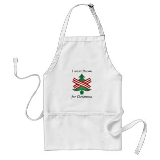 I want bacon for christmas adult apron