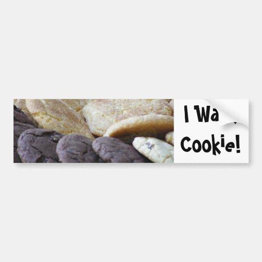 I Want Cookie! Bumper Sticker