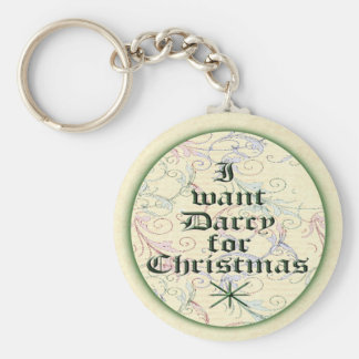 I Want Darcy for Christmas Keychain