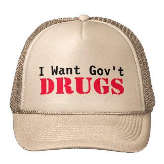 I Want Govt DRUGS Trucker Hats