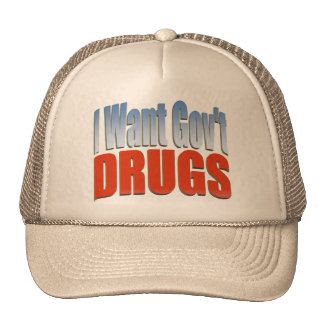 I Want Govt DRUGS RED Trucker Hat