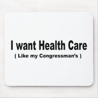 I want health care like my congressman's mousepads