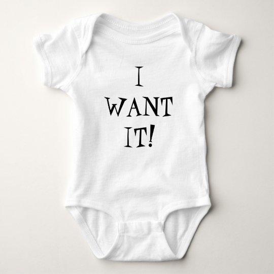 I WANT IT baby tee