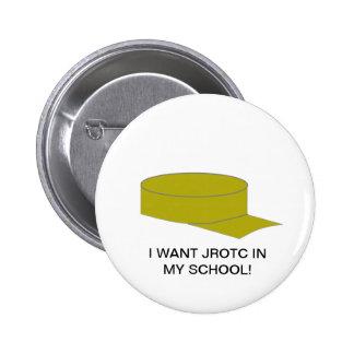 I want JROTC in my school! Button