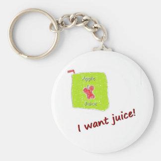 I want Juice Keychain