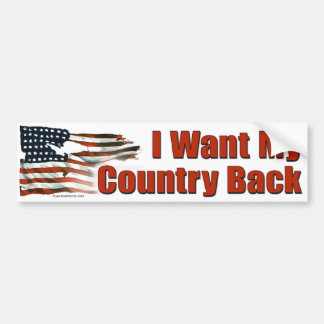 I Want My Country Back sticker