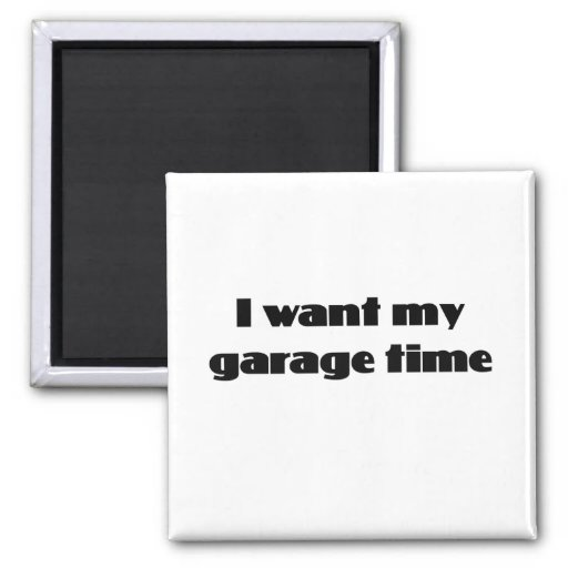 I want my garage time 2 inch square magnet