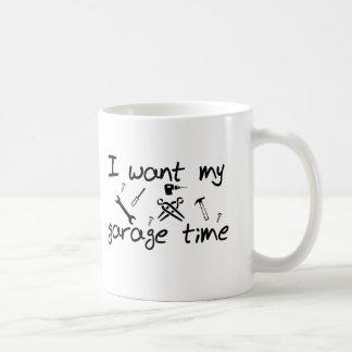 I want my garage time coffee mug