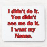 I want my nonno (Italian Grandfather). Mousepad