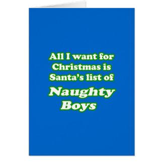 I want Santa's list of naughty boys Cards
