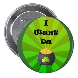 I want the Leprechaun Gold 3 Inch Round Button
