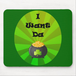 I want the Leprechaun Gold Mouse Pad