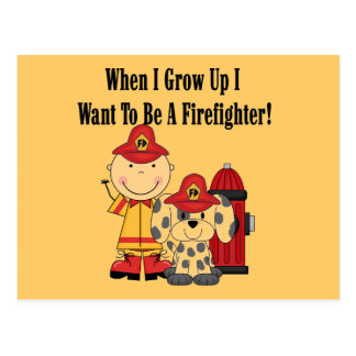 I Want to be a Firefighter T-shirts and Gifts Postcard
