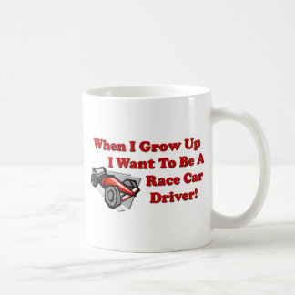 I Want to be A Race Car Driver Coffee Mugs