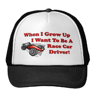 I Want to be A Race Car Driver Trucker Hat