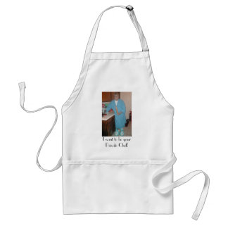 I want to be your Private Chef! Adult Apron