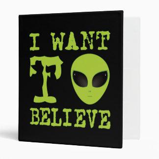 I Want To Believe Alien Meme 3 Ring Binder