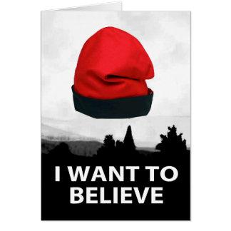 I want to believe - Barretina Greeting Card