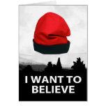 I want to believe - Barretina Tarjeta De Felicitación