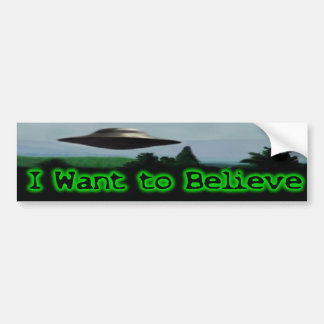 I want to believe car bumper sticker