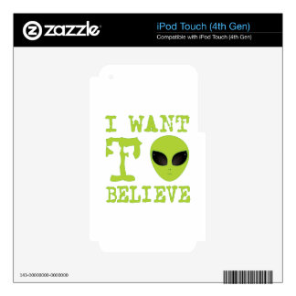 I Want To Believe Decals For iPod Touch 4G