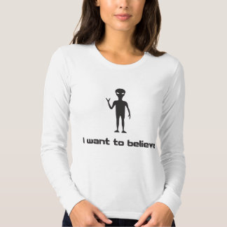 I Want To Believe in Aliens and UFOs Tee Shirt
