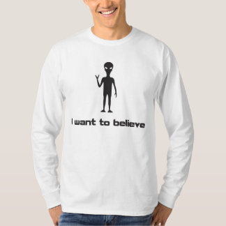 I Want To Believe in Aliens and UFOs Tee Shirts