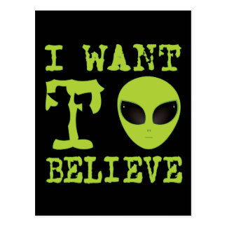 I Want To Believe Postcard