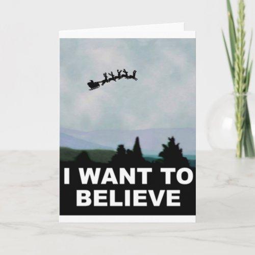 I Want To Believe Santa Holiday Card