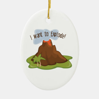 I Want To Explode Ornament
