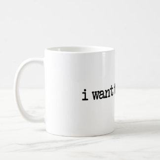 i want to go home coffee mug