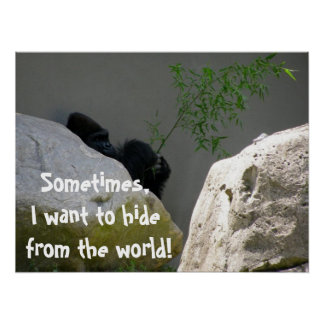 I WANT TO HIDE FROM THE WORLD poster