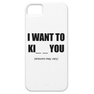 I Want To Ki__ You iPhone SE/5/5s Case