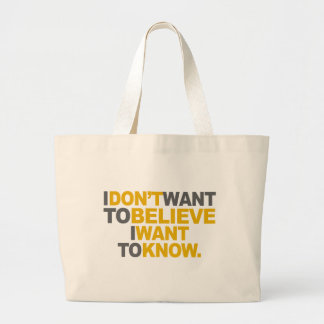 I Want To Know Large Tote Bag