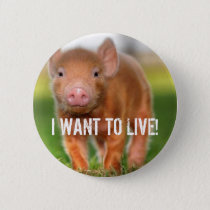 I WANT TO LIVE! BUTTON