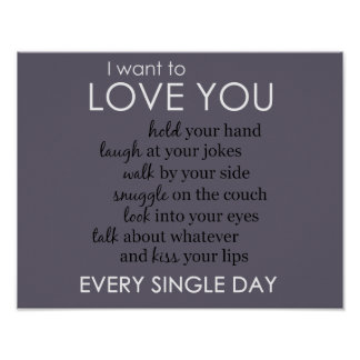 I Want to Love You Every Single Day (horizontal) Poster