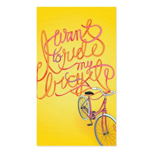 I want to ride my bicycle - 2 sided business card : Zazzle