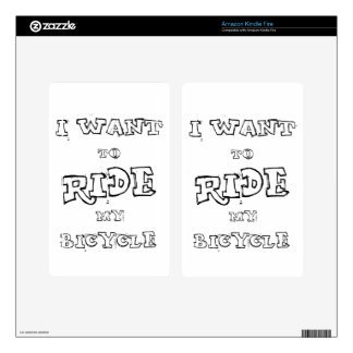 I Want To  Ride My Bicycle Kindle Fire Skin